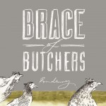 Brace of Butchers